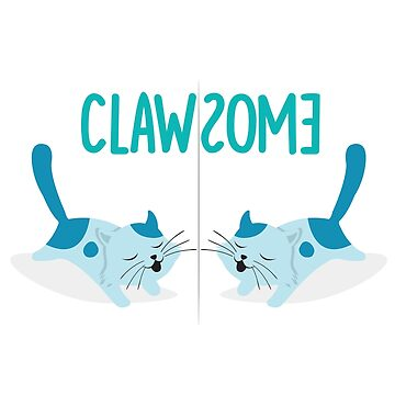 Clawsome - cat puns by philschnix