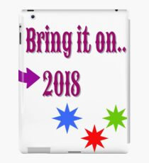 Bring on the New Year 2018 iPad Case/Skin