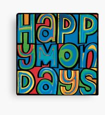 happy mondays Canvas Print