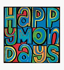 happy mondays Photographic Print
