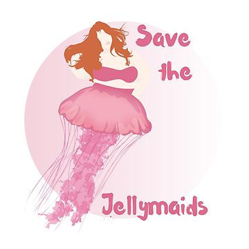 Save the Jellymaids by MogPlus