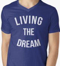 Living The Dream Quote Men's V-Neck T-Shirt