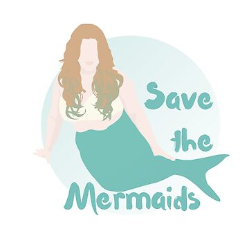 Save the Mermaids by MogPlus