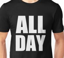 All Day - Kanye West (white) Unisex T-Shirt
