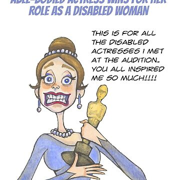 """No, Really."" Comic Strip ABLE-BODIED ACTRESS DISABLED ROLE by Jennifer Latham Robinson Print on Books by DitchFrame"