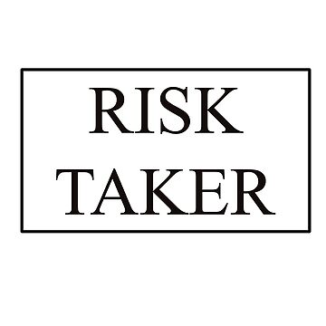 RISK TAKER by namwa10