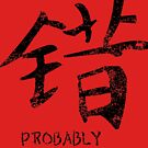 Your Chinese is Probably Wrong by Seth Barham