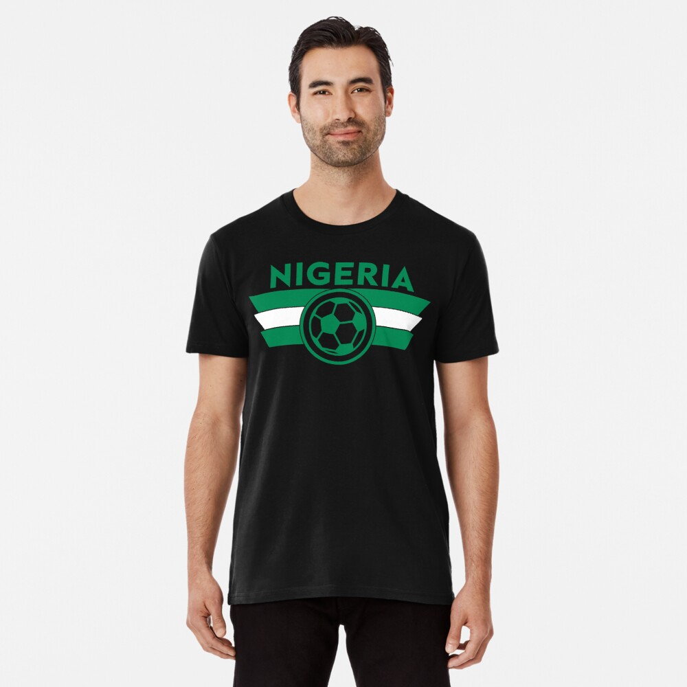 Nigeria Soccer Jersey Shirt Nigerian Super Eagles World Cup Football Premium T-Shirt