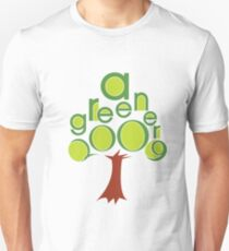 A GREENER 2009! Unisex T-Shirt