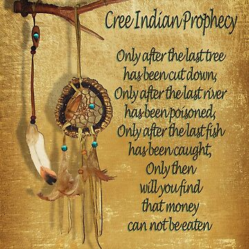 """Native American Indian """"Cree Prophecy"""" by Irisangel"""
