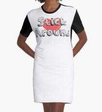 Stick Around Graphic T-Shirt Dress