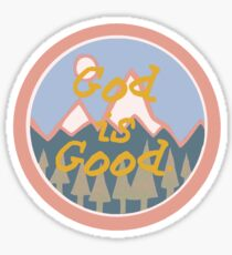 GOD IS GOOD STICKER Sticker