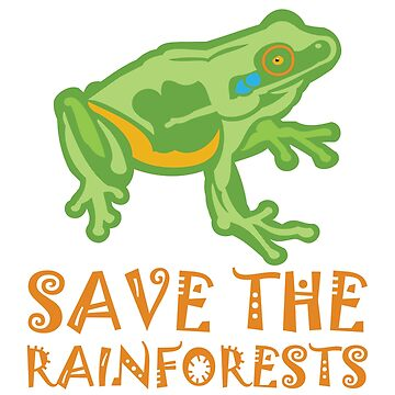 Save the Rainforests Tree Frog by evisionarts