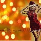 Naughty or Nice? by Reena D