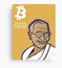 Bitcoin - the change you wish to see in the world Canvas Print
