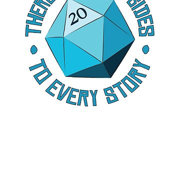 There Are Twenty Sides To Every Story - Dungeons & Dragons by Obsessed