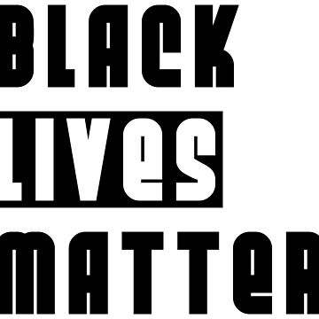 Black Lives Matter by designite