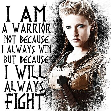 Vikings - Lagertha - I Am a Warrior... by Yithian