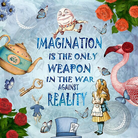 Alice In Wonderland Imagination Quote Posters By Gypsy Queen