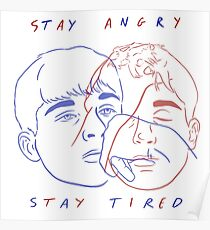 STAY TIRED  Poster