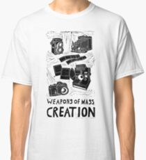 Weapons Of Mass Creation - Photography  Classic T-Shirt