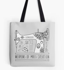 Weapons Of Mass Creation - Sewing Tote Bag