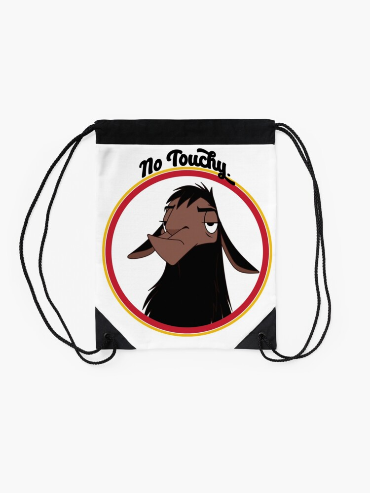 Alternate view of Kuzco NO TOUCHY sad llama emperor's new groove emperor david spade back off no touch funny gift Drawstring Bag