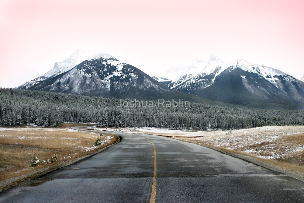 Canadian Rockies by Joshua Rablin
