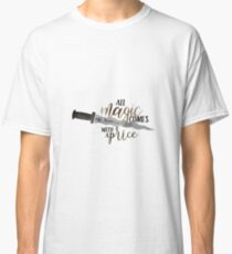 Once Upon A Time - All Magic Comes With A Price Quote Classic T-Shirt