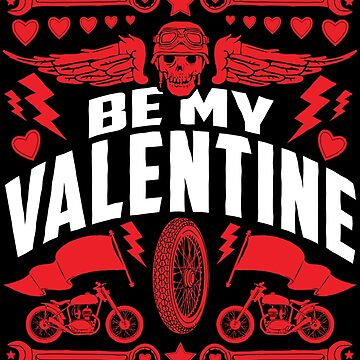 Valentine's Day Motorcycle Biker Love Design by wearweird