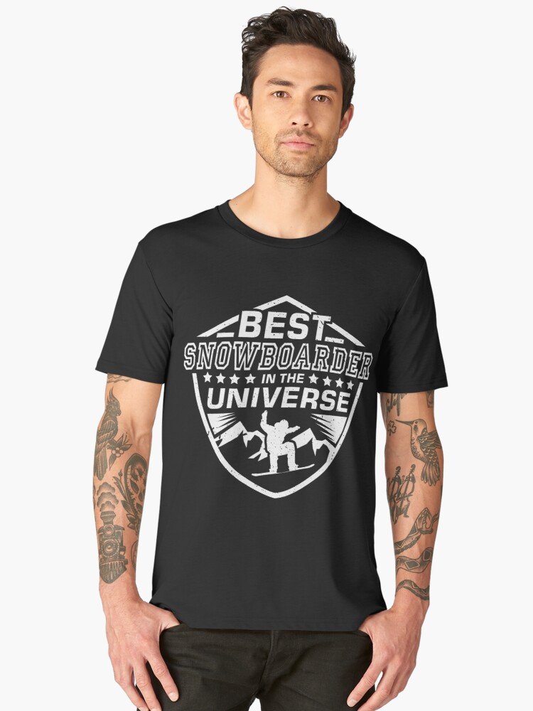 b241452d Best Snowboarder T-Shirt Funny Universe Winter Sports Tee | Snowboarding Tee  | Gift Ideas
