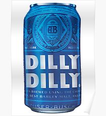 Dilly Dilly Poster