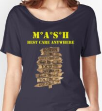 MASH 4077 Best Care Anywhere Women's Relaxed Fit T-Shirt