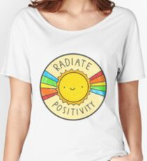 Radiate Positivity Women's Relaxed Fit T-Shirt