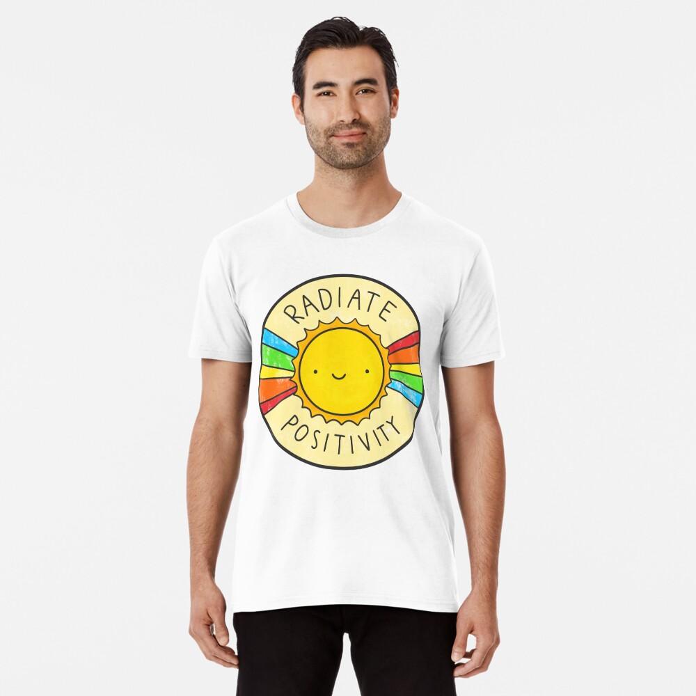 Radiate Positivity Premium T-Shirt