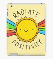 Radiate Positivity iPad Case/Skin