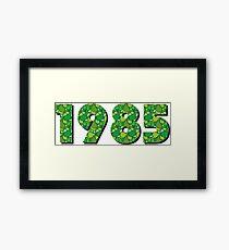 born 1985 Framed Print
