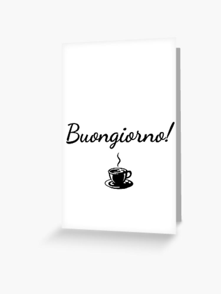 Buongiorno Guten Morgen Italienisches Geschenk Italien Liebhaber Italienisch Grußkarte