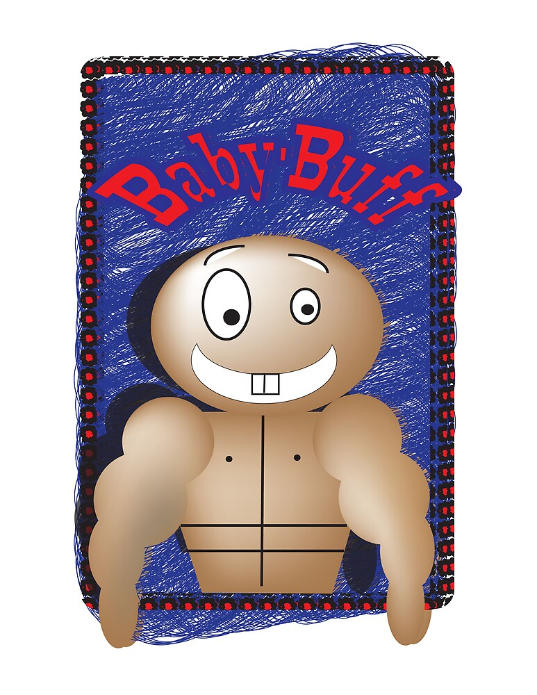 Baby-Buff by Jalen  Bettis