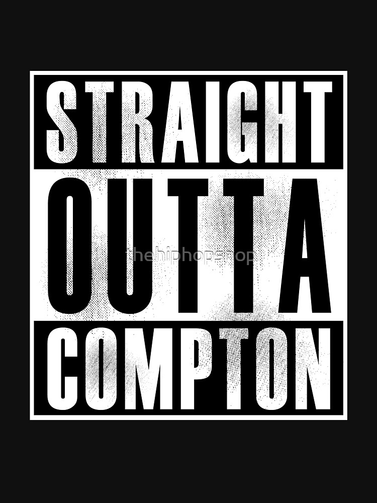 Straight Outta Compton by thehiphopshop