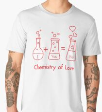 You and me and our chemistry of love. Valentine's Men's Premium T-Shirt