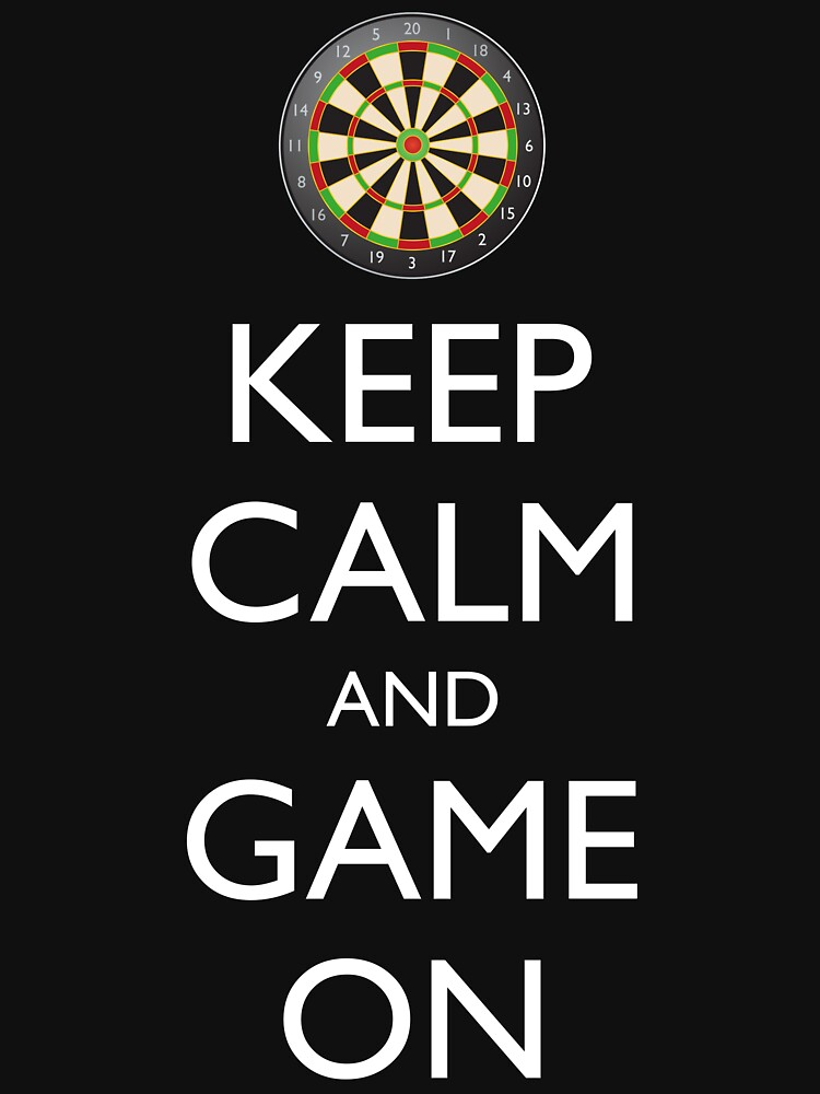 Keep Calm And Game On Dart Board Unisex T Shirt By Igorsin