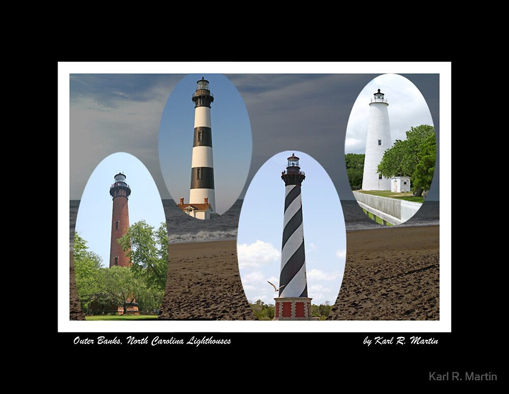 OBX Lighthouses by Karl R. Martin