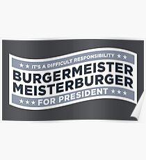 Burgermeister Meisterburger for President Poster