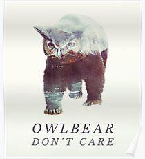 Eulenbär Kümmere dich nicht Poster