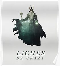 Liches Be Crazy - Lich D&D / DnD / Dungeons and Dragons Typography Art Poster