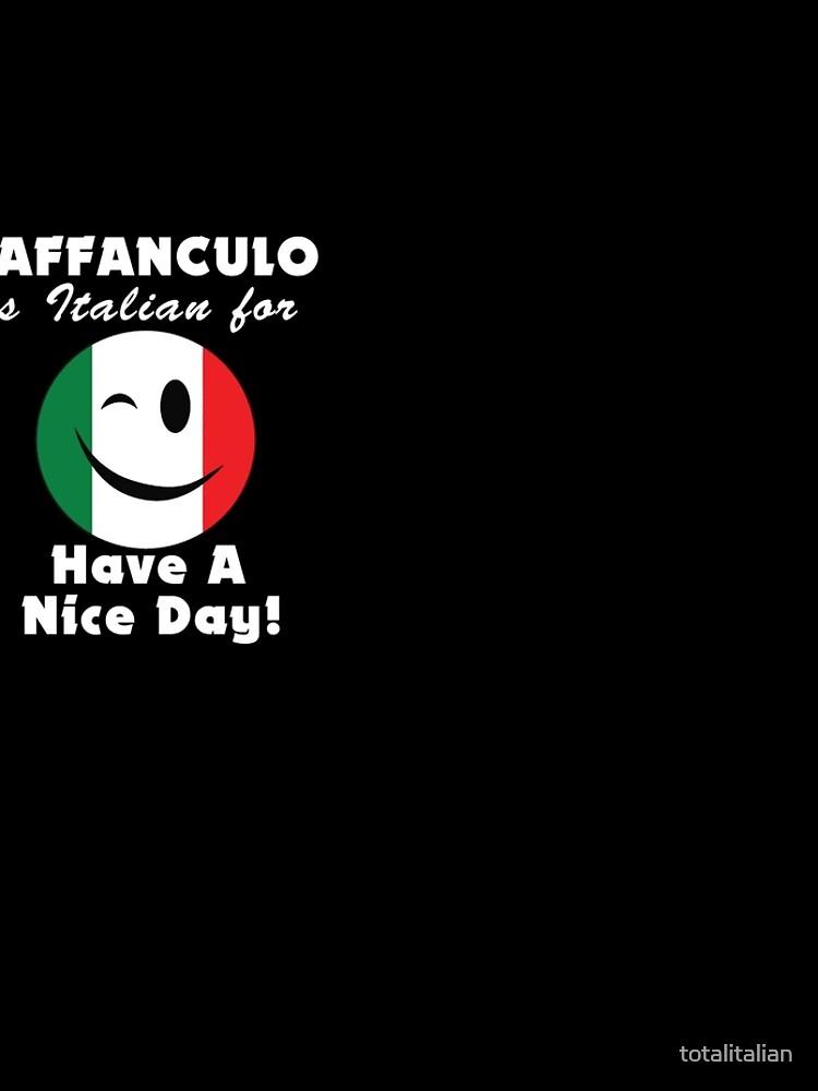 Vaffanculo Ist Italienisch Fur Einen Schonen Tag Zwinkern Schwarz