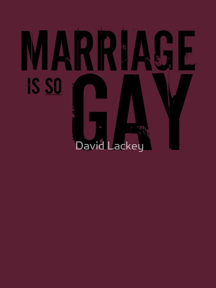 so gay Is