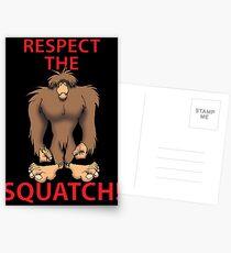 RESPECT THE SQUATCH! Postcards