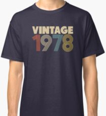 Vintage 1978 - 40th Birthday Classic T-Shirt